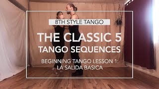 The Classic 5 Tango Sequences, Lesson 1: La Salida Basica