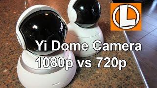 YI Dome Camera 1080p HD Pan/Tilt/Zoom Wireless IP Review 720p vs 1080p