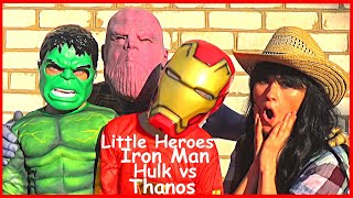 Little Heroes Hulk and Iron Man vs Thanos in Real Life Superhero Kids Movie