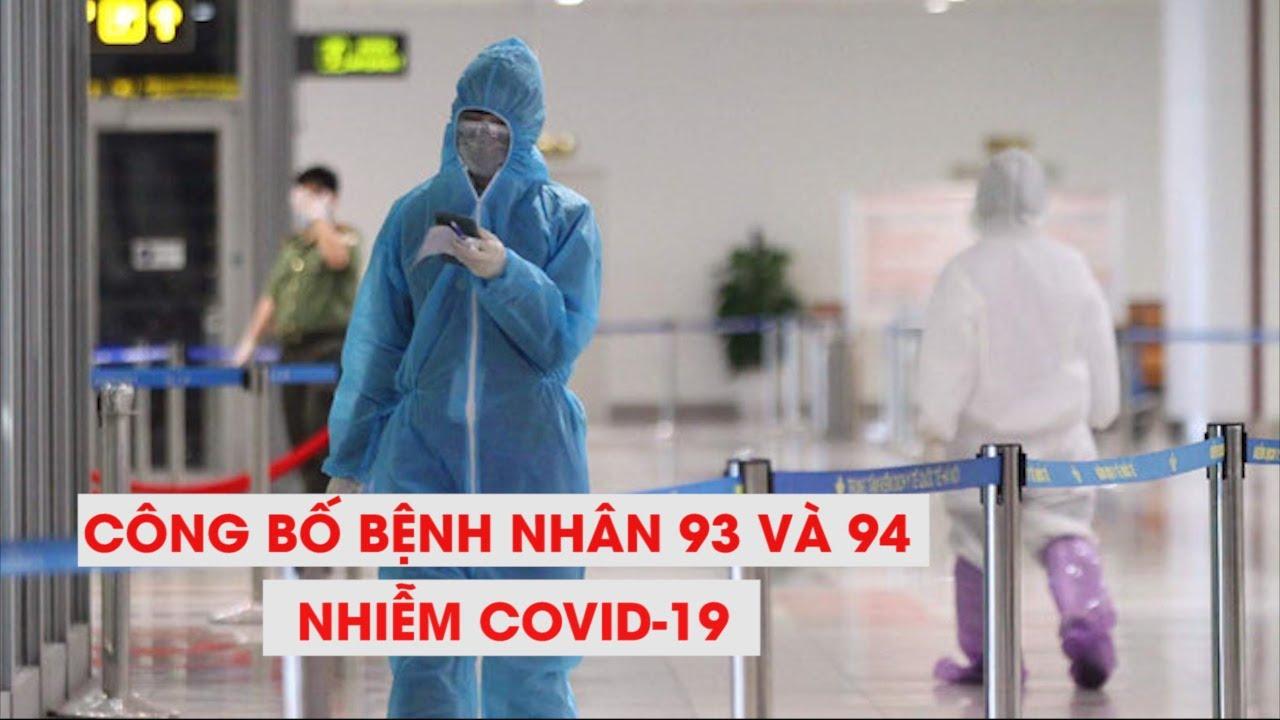 Việt Nam công bố bệnh nhân thứ 93, bệnh nhân thứ 94 nhiễm virus corona (Covid-19)