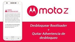 Moto Z - Debloquear Bootloader + Logo (Eliminar Advertencia)