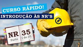 Assista ao minicurso e aprenda sobre a NR 35: Trabalho em Altura (Vídeo 1 de 3)