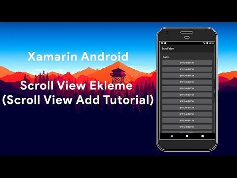 Xamarin Android - Scroll View Ekleme (Scroll View Add Tutorial)