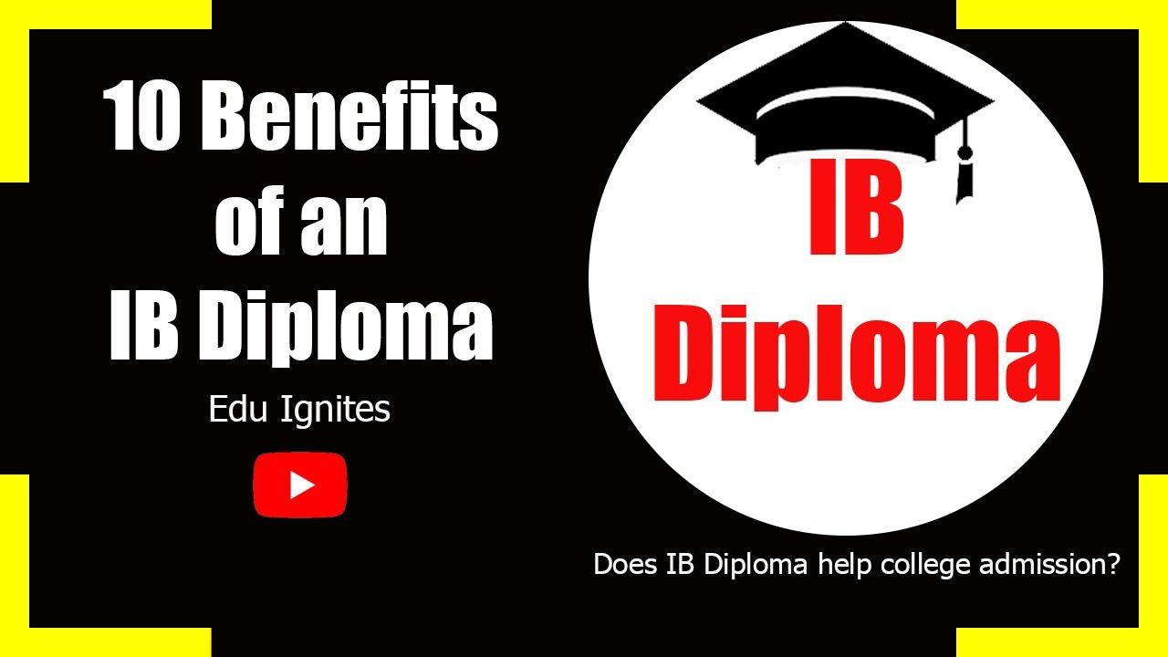 Download Top  10 Benefits of doing IB diploma programme   Is the IB Diploma worth it   Edu Ignites