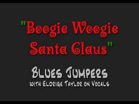 Boogie Woogie Santa Claus [Blues Jumpers]