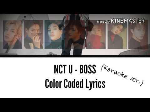 NCT U (엔씨티 유) - BOSS [Karaoke ver.] Color Coded Lyrics [Instrumental not clear/Kpop]
