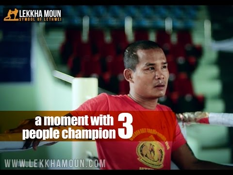 Tway Ma Shaung interview Episode 3, A moment with people champion of lethwei fight