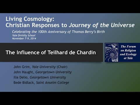Living Cosmology: The Influence Of Teilhard De Chardin