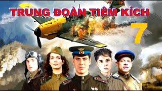 Trung đoàn Tiêm kích - Tập 7 | Phim về Không quân Xô Viết Thế chiến II. Star Media (2013)