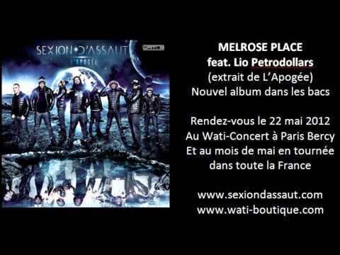 Sexion D'Assaut - Melrose PLace ft. Lio Petrodollars [L'Apogée]