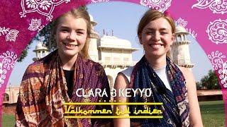 Clara & Keyyo - Välkommen till Indien! | Allt ni inte fick se