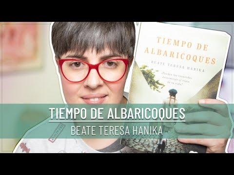tiempo-de-albaricoques-i-beate-teresa-hanika-i-reseÑa