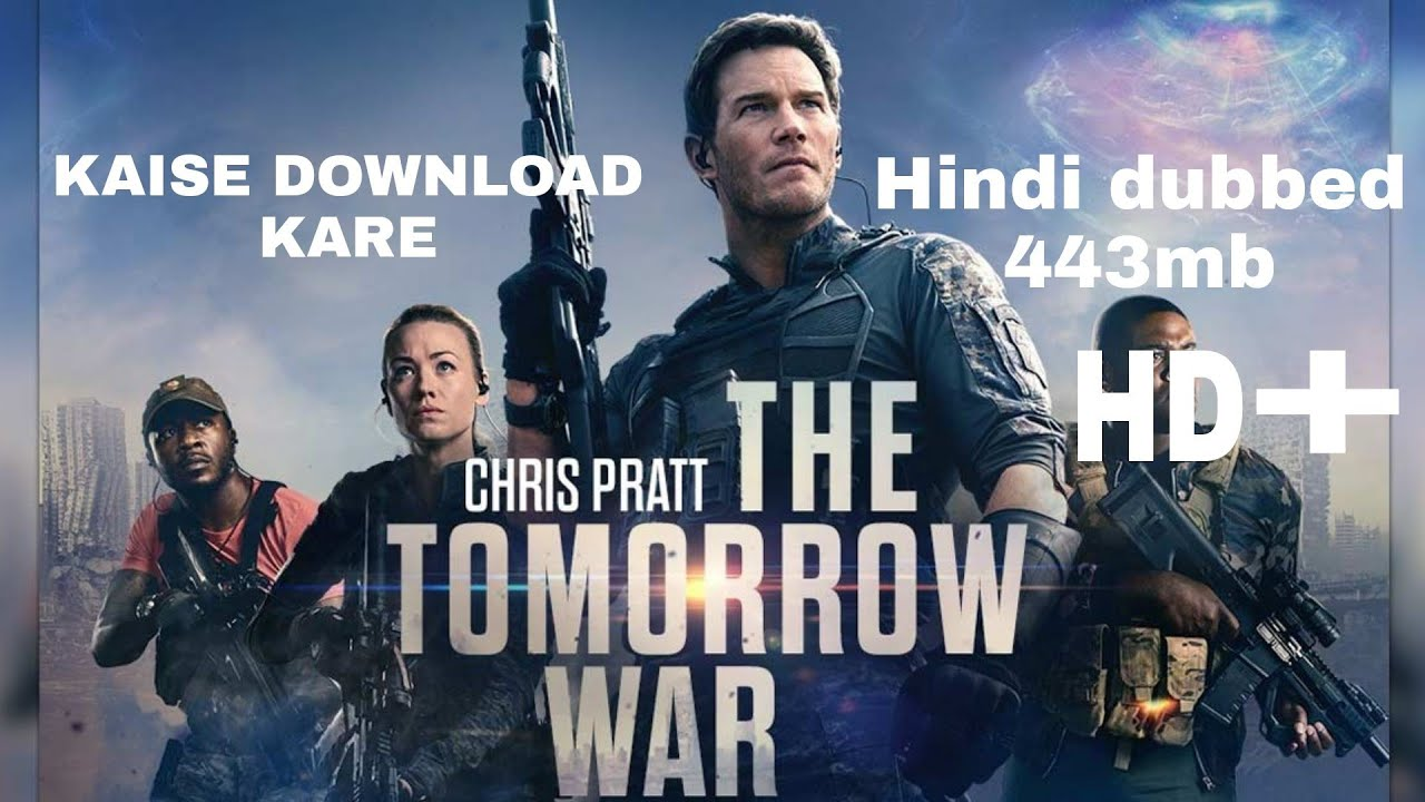 The Tomorrow War  How to download  HINDI  443MB ONLY