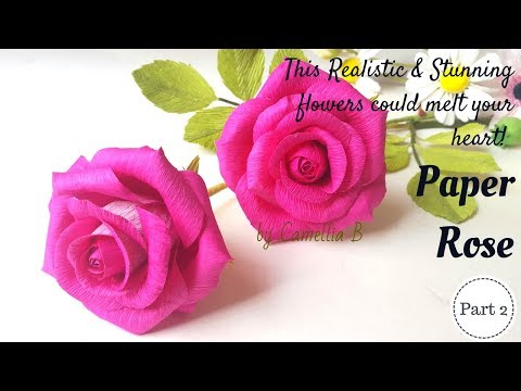 Realistic Paper Rose How to make paper rose from crepe paper - Part 2