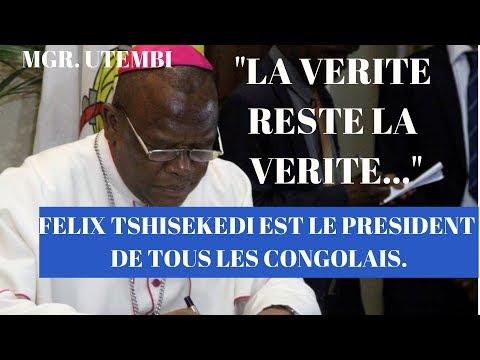 """MGR. UTEMBI: """"FELIX TSHISEKEDI EST LE PRESIDENT DE TOUS LES CONGOLAIS"""""""