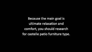 Castelle Patio Furniture Tips | Castelle Outdoor Furniture Guide