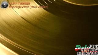 Cliff Turner - Moonlight Affair (Maxi Version) [HD, HQ]