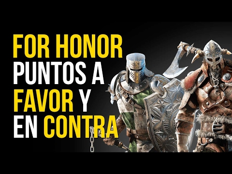 FOR HONOR: 3 puntos A FAVOR y 3 en CONTRA - ANÁLISIS eurogamer