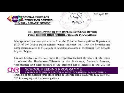 CID probes alleged diversion of food in 53 Senior High Schools - Ashanti Region | 11 May 2021