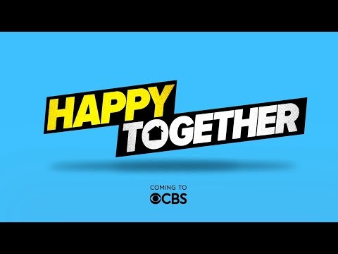 Happy Together CBS Trailer #2