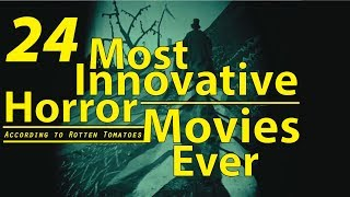 Top 24 || Most Innovative Horror Movies Ever || Horror ||