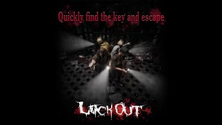 "Lock Out|""Find And Escape"" Preview"