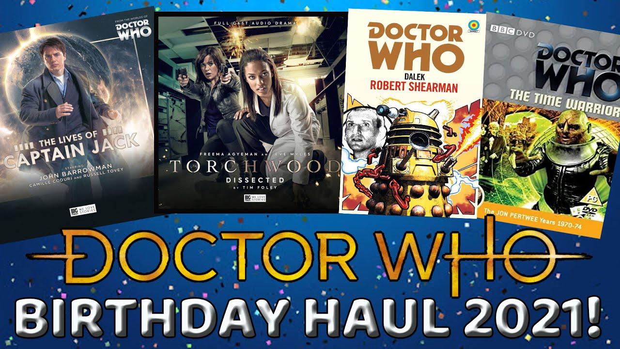 Doctor Who Birthday Haul 2021!
