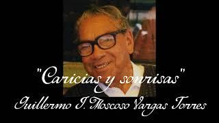Caricias y sonrisas - Guillermo J. Moscoso Vargas