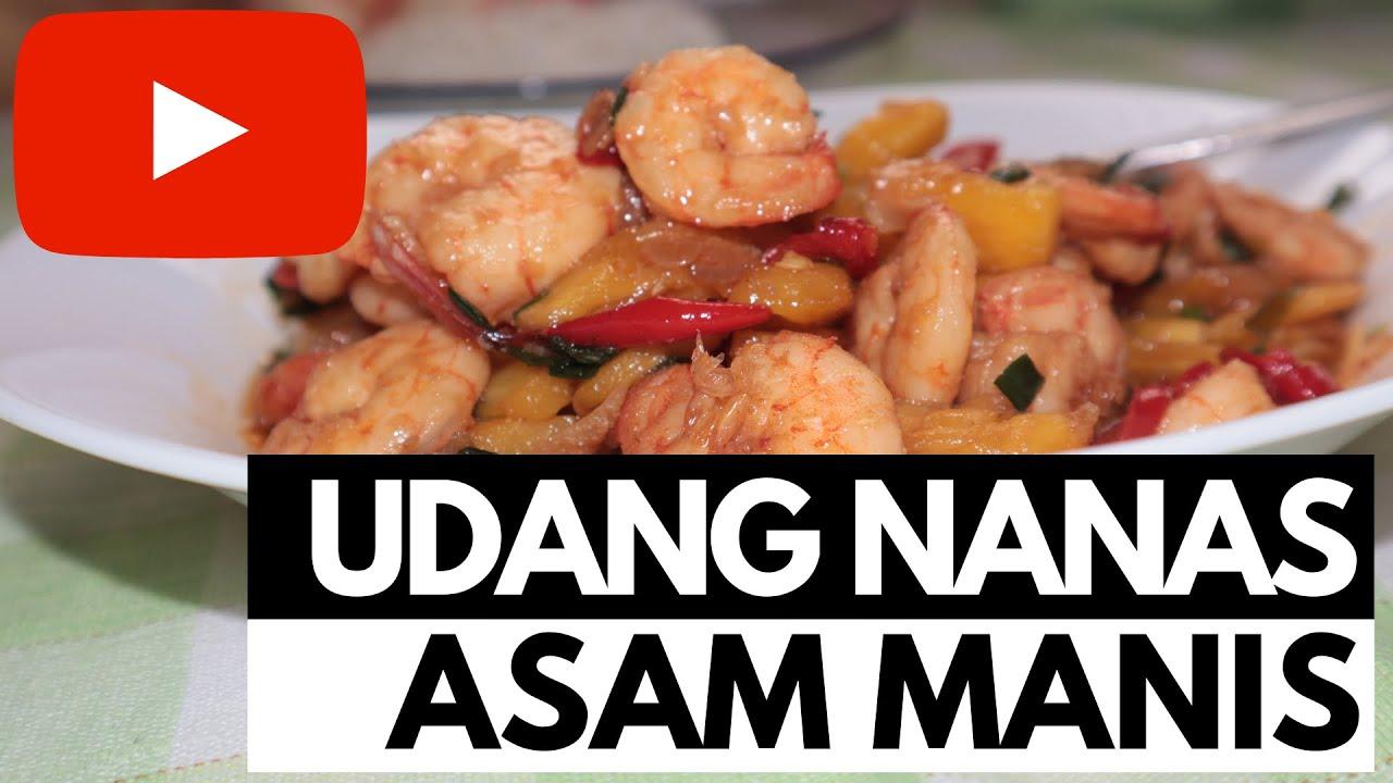 UDANG NANAS ASAM MANIS RESEP MASAKAN MUDAH DAN SIMPLE ...