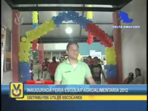 En Delta Amacuro inauguraron la Feria Escolar Agroalimentaria 2012