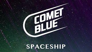 Comet Blue - Spaceship (Cover Art)