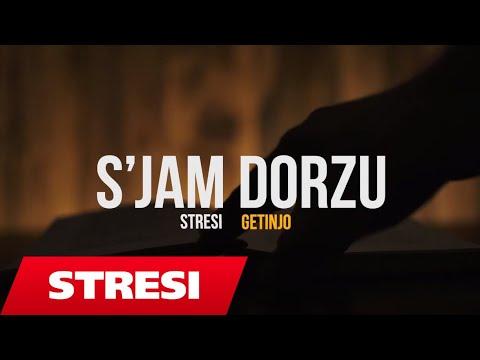 Stresi ft. Getinjo - S'JAM DORZU (Prod by Edlir Begolli) - StresiOfficial