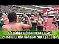 PECAAAAAAAH | Sisi Lain Saat Bonek Bonita Rayakan Gol Di Stadion
