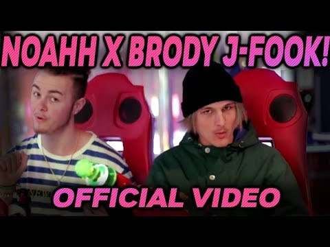 Noahh x Brody J - Fook! (Official Video)