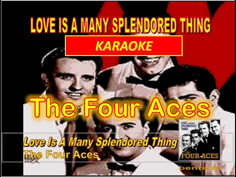 Love Is A Many Splendored Thing by The Four Aces - karaoke version