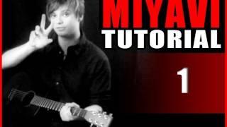 MIYAVI TUTORIAL part 1 Techniques
