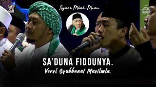 "Download ""NEW"" SA'DUNA FIDDUNYA versi SYUBBANUL MUSLIMIN. HD dan LIRIK"
