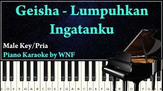 GEISHA - Lumpuhkan Ingatanku Piano Karaoke Versi Pria | WNF Karaoke