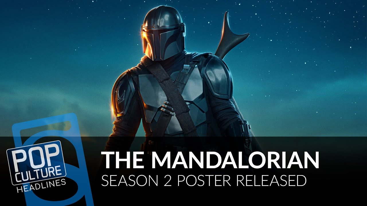 The Mandalorian Season 2 Poster She Hulk Gets Director And More Pop Culture Headlines Youtube