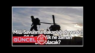 2018 şubat askerlik yerleri açıklandı mı? milli savunma bakanlığı duyurdu! 98/1 askerlik ne zaman b