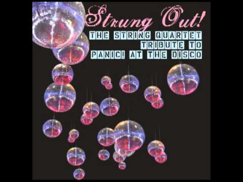 Time To Dance - Strung Out! The String Quartet Tribute to Panic! At the Disco