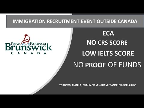 New Brunswick immigration recruitment event- No proof of funds, No CRS score