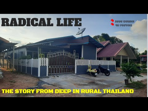 RADICAL LIFE: THE STORY FROM DEEP IN RURAL THAILAND