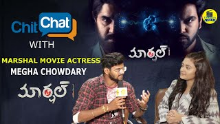 Marshal Movie Heroine Megha Chowdary Special Chit Chat | Megha Chowdary | Srikanth |