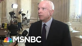 Senator John McCain Comes Out Against Graham-Cassidy Obamacare Repeal   MSNBC