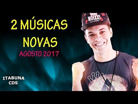 BOYZINHO O REI DA BREGADEIRA - CD AGOSTO 2017 - 2 MÚSICAS NOVAS