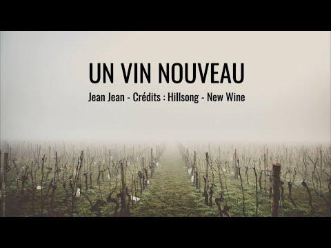Un vin nouveau - Jean Jean