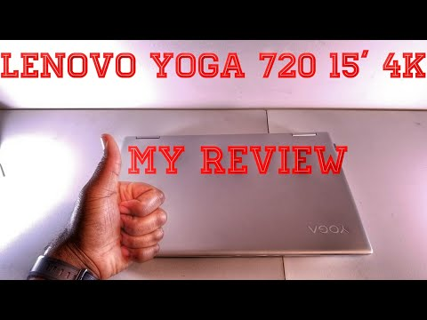 Lenovo Yoga 720: My Review || YouTuber's Perspective