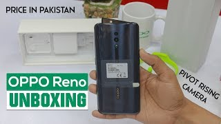 Oppo Reno Unboxing in Pakistan | Pivot Rising Camera | OLED Screen | 48MP | Snapdragon 710