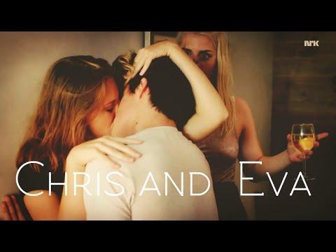 Eva and Chris (SKAM) | Got you on my mind